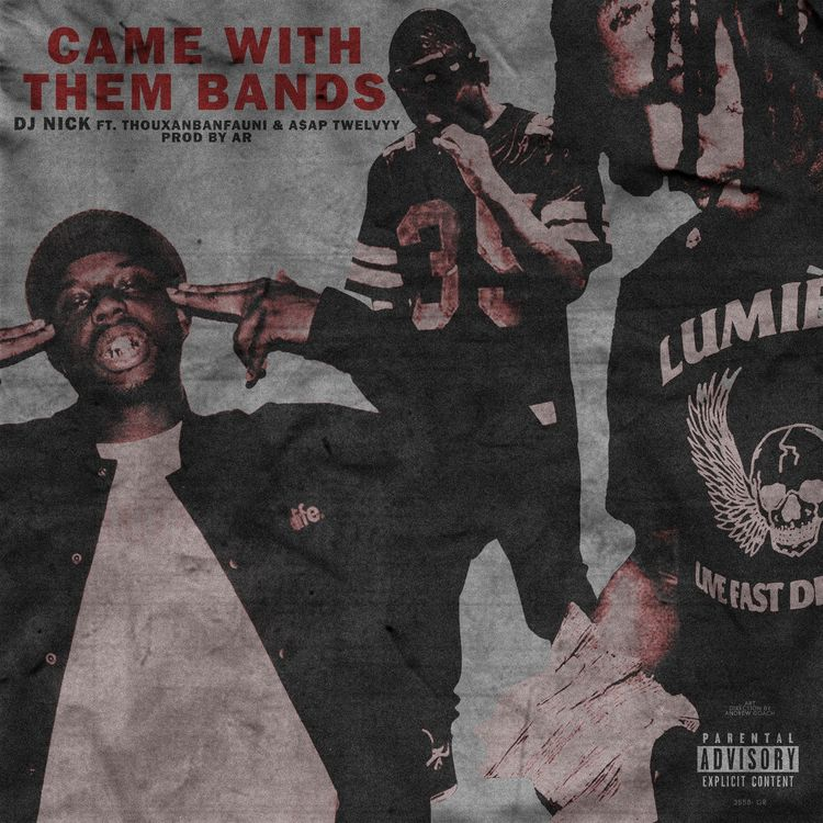 5-came-with-them-bands-thouxanbandfuani-a-ap-twelvyy-prod-by-ar-750-750-1529943917