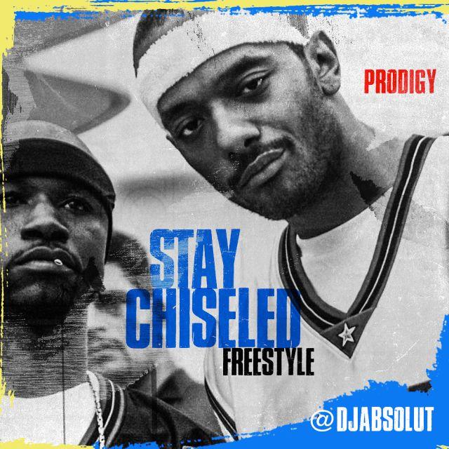 prodigy-stay-chiseled-freestyle