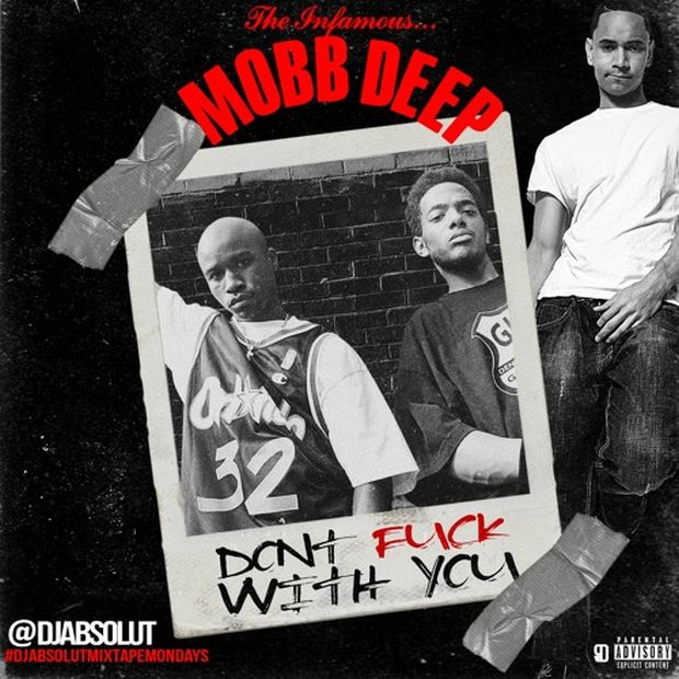 mobb-deep-dont-fuck-with-you
